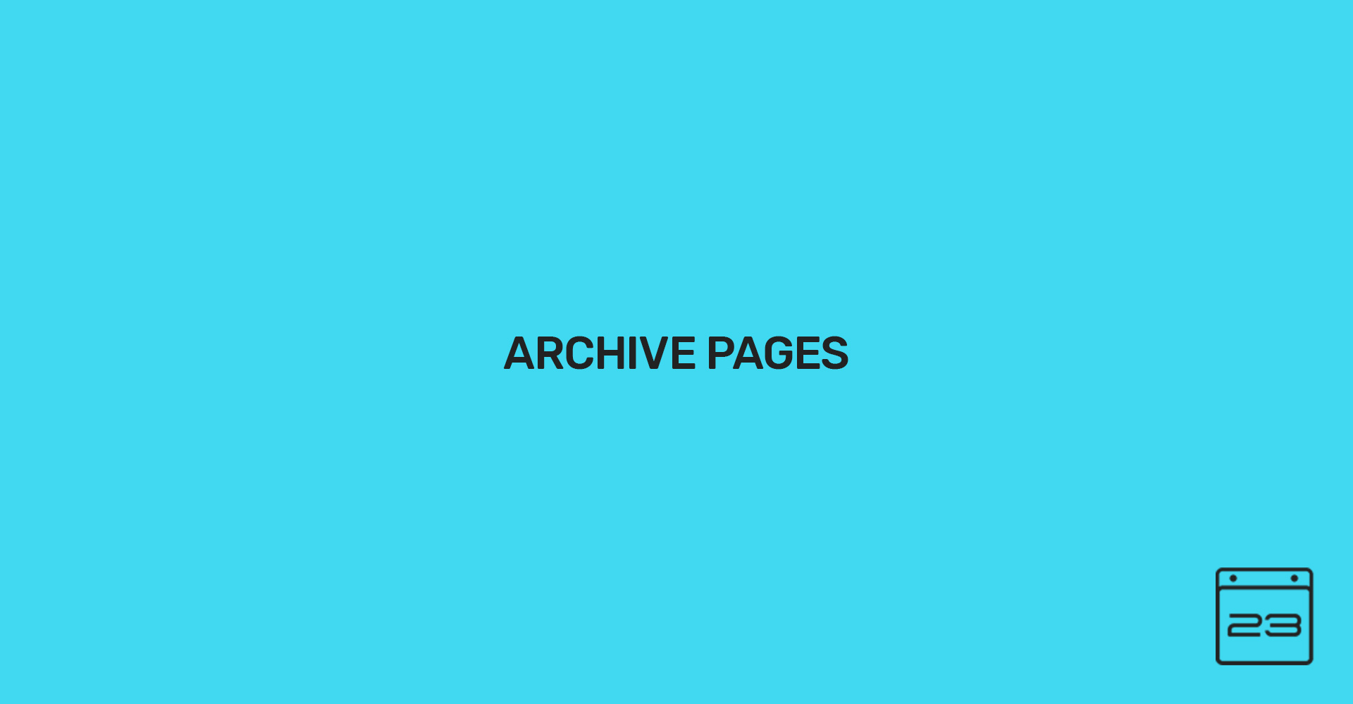 Archive Pages - WordPress Event Calendar